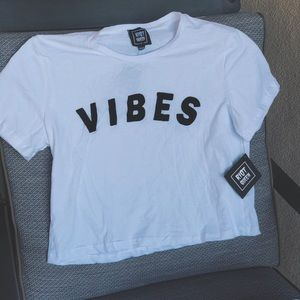 Tops - NWT 💘 VIBES Crop Top T-shirt
